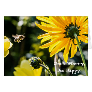 Don't Worry. BEE Happy. (Blank Inside) Card