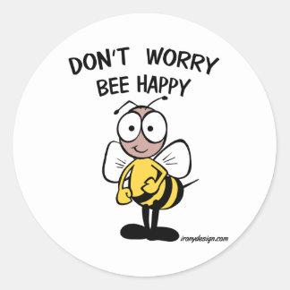 Don't Worry Bee Happy Round Sticker