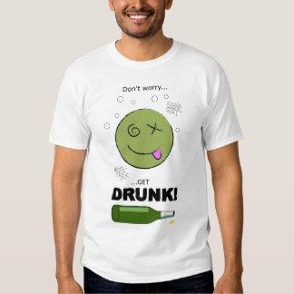 Don't Worry - Drunk Shirt