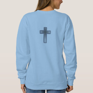Don't Worry Sweatshirt w/Blue Cross