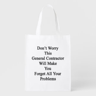Don't Worry This General Contractor Will Make You