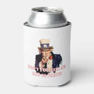 Don't You July 4th Beverage Can Cooler