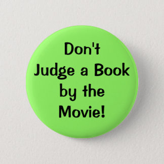 Don'tJudge a Bookby theMovie! 6 Cm Round Badge