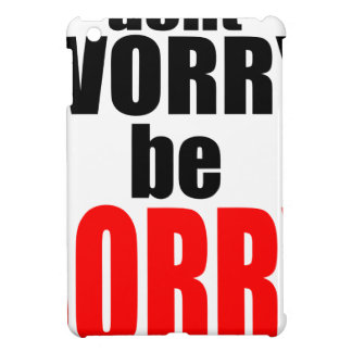dontworrybesorry dont worry worried happy sorry jo iPad mini covers
