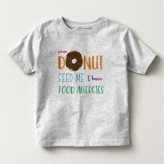 Donut Feed Me I have Food Allergies Kids Alert Toddler T-Shirt