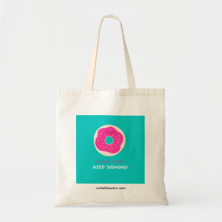 Donut Stop Signing Tote