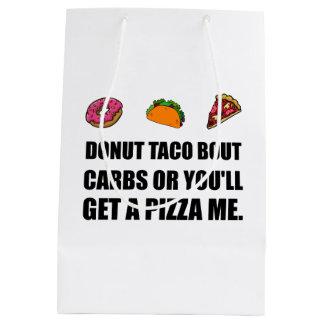 Donut Taco Carbs Pizza Medium Gift Bag