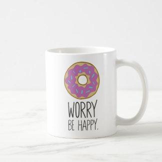 Donut Worry, Be Happy Fun Food Humor Coffee Mug