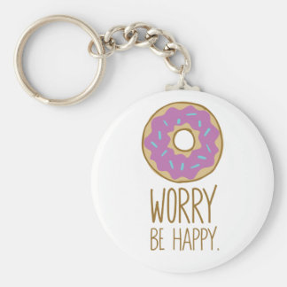 Donut Worry, Be Happy Fun Food Humor Key Ring