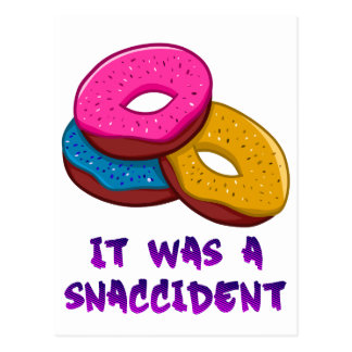 Donuts, it was a snaccident postcard