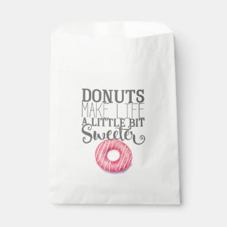 Donuts make life a little bit sweeter favour bag