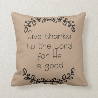 Doodle Leaves on Brown Give Thanks to the Lord Cushion