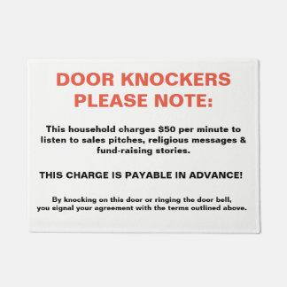 DOOR KNOCKERS PLEASE NOTE Novelty Sign warning fun Doormat