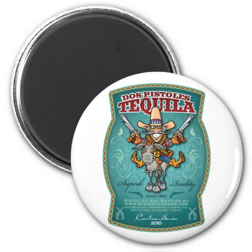 Dos Pistoles Tequila Refrigerator Magnet