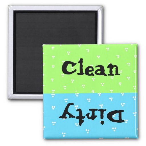 Dot Clean and Dirty Refrigerator Magnet