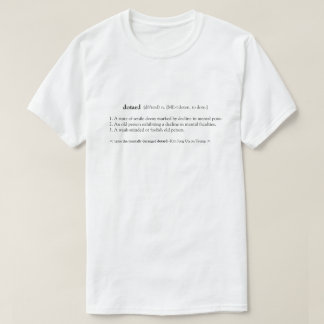 DOTARD Definition T-Shirt
