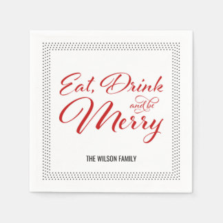 Dots Border Eat, Drink and be Merry Holiday Party Disposable Serviette