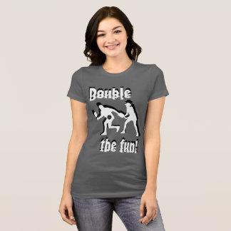 Double the fun! T-Shirt