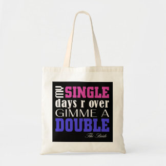 Double Time Bride (for Darks) Budget Tote Bag