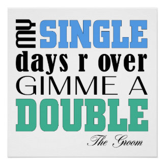 Double Time Groom Perfect Poster