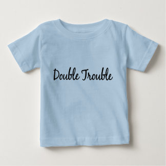 Double Trouble (Twins) Baby T-Shirt