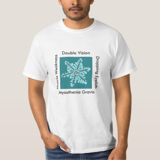 Double Vision/Dropping Eyelides/Muscle Weakness/MG T-Shirt