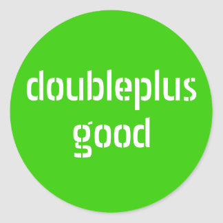doubleplusgood stickers