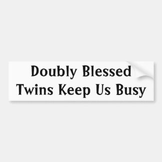 Doubly Blessed Bumper Sticker