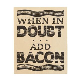 Doubt Bacon Wood Print