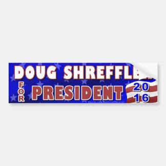 Doug Shreffler President 2016 Election Democrat Car Bumper Sticker