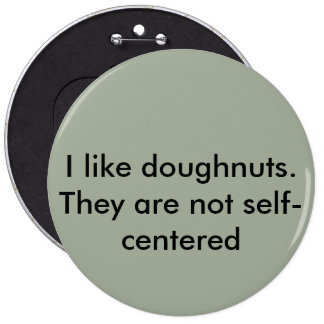 Doughnut be self-cenered button