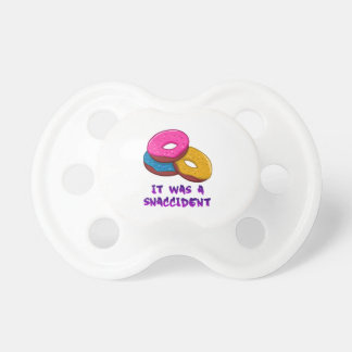 Doughnut It was a snaccident Pacifiers