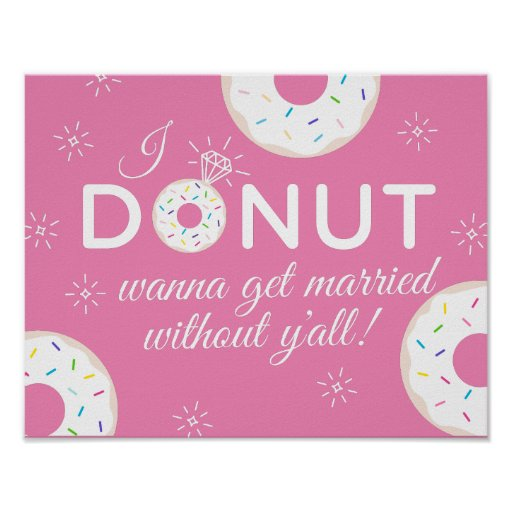 Doughnut Wanna Get Married Without You Poster