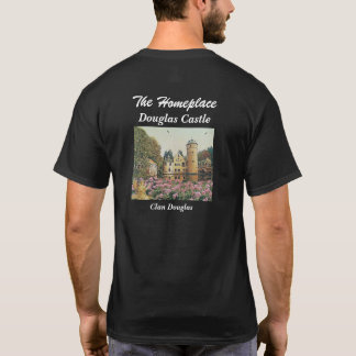 Douglas Castle – Seat Of Clan Douglas T-Shirt