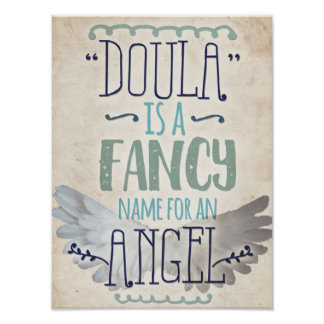 Doula is an angel poster