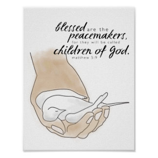Dove, Blessed are the Peacemakers, Matthew 5:9 Poster
