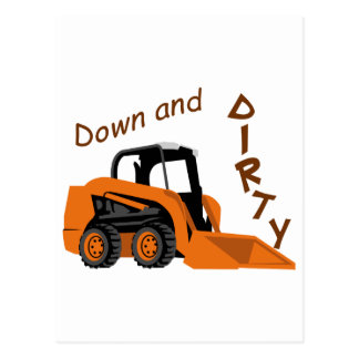 Down And Dirty Postcard
