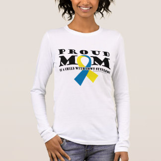 Down Syndrome Proud Mom Long Sleeve T-Shirt