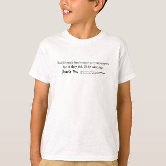 Down Syndrome:  Real Friends T-Shirt