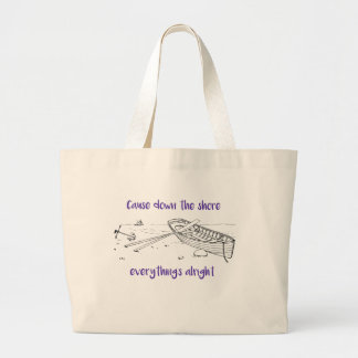 Down the Shore Everything's Alright Beach Tote