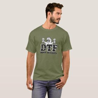 Down To Fiesta T-shirt