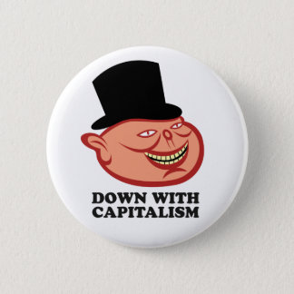 Down With Capitalism Button