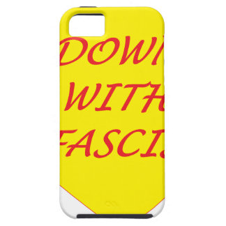 Down with Fascism Tough iPhone 5 Case