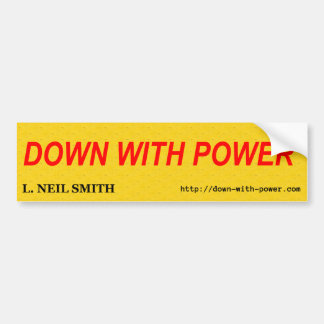 DOWN WITH POWER BUMPER STICKER