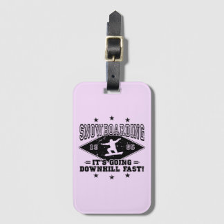 DOWNHILL FAST! (blk) Luggage Tag