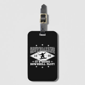 DOWNHILL FAST! (wht) Luggage Tag