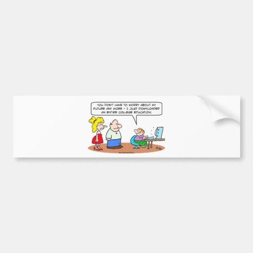 downloaded college education internet bumper sticker