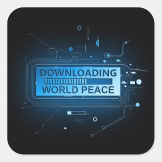 Downloading world peace. square sticker