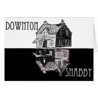 Downton Shabby Greeting Card