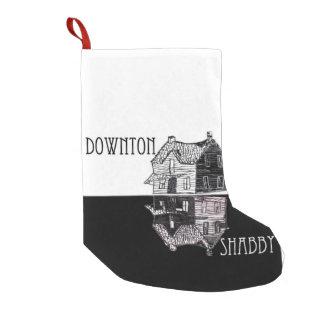 Downton Shabby Parody Christmas Stocking Small Christmas Stocking